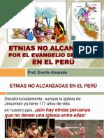 EVAN Y DISC 9. Etnias No Alcanzadas Por El Evangelio de Cristo en El Perú