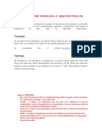 DIFERENCIA ENTRE TOPOLOGIA Y ARQUITECTURA DE RED.docx