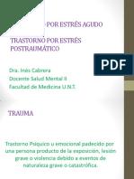 Trastorno Por Estres Agudo y Postraumatico - Dra Cabrera