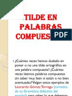 TILDE EN PALABRAS COMPUESTAS