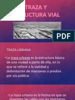 Traza Urbana y Estructura Vial