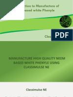 Manufacture High Quality Neem Based White Phenyle Using Classimulse NE
