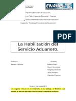 Revisión Trabajo La Habilitacion Del Servicio Aduanero Tema 5 Unidad II