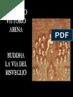 [eBook ITA] Leonardo Vittorio Arena - Buddha La via Del Risveglio