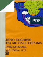 Pedro Shimose - Quiero escribir pero mes sale espuma (1ra Ed.)