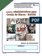 BASES ADMINISTRATIVAS PARA GESTÃO DE RISCOS - BAGER