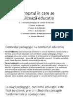Contextul În Care Se Realizează Educația