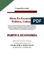 Parte 1 - Ideas en Politica, Cultura y Economia