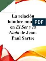 La relación hombre mundo en el ser y la nada de Jean Paul sartre