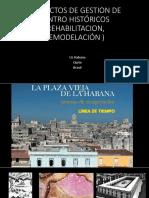 Proyectos de Gestion de Centro Históricos (Rehabilitacion