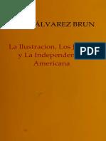 Alvarez Brun, Felix. - La Ilustracion Los Jesuitas Y La Independencia Americana [1961].pdf