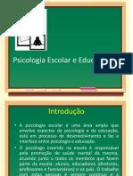 O que é Psicologia Escolar e Psicologia Educacional?
