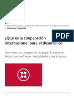 ¿Qué Es La Cooperación Internacional Para El Desarrollo_ _ Agencia Mexicana de Cooperación Internacional Para El Desarrollo _ Gobierno _ Gob