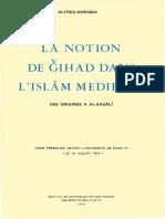 Alfred Morabia - La notion de Gihad dans l'Islam medieval. Des origines a al-Gazali (1975).pdf
