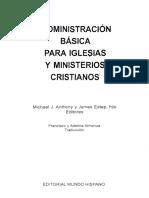 Anthony Michael_Administración Básica Para Iglesias y Ministerios Cristianos_Cap. 3, 5-7, 9-15, 17, 18
