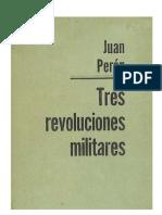 Peron Tres Revoluciones Militares