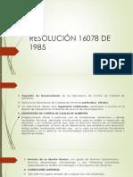 Resolucion 16078 de 1985