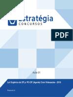 Lei Orgânica do Distrito Federal - PCDF Agente - Estratégia 01