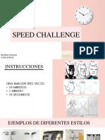 Speed Challenge Taller