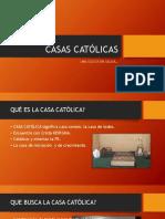 Casas Católicas