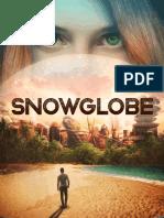 Snowglobe, Fabio M. Barreto