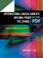 [Anthony Tilke] the International Baccalaureate
