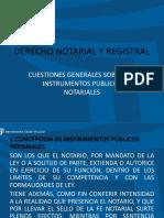 5. Cuestiones Generales Sobre Los Instrumentos Públicos Notariales