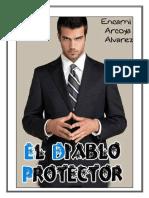 Encarni Arcoya Alvarez  –  El Diablo Protector - Autoras Ex 2.pdf