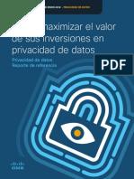 Cómo maximizar el valor de sus inversiones en privacidad de datos