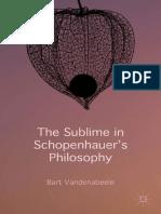 Bart Vandenabeele - The Sublime in Schopenhauer's Philosophy-Palgrave Macmillan (2015).pdf