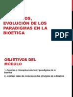 TEMA 4 Conceptos, Evolución Paradigmas de La Bioética