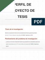 Perfil de Proyecto de Tesis Diapositiva