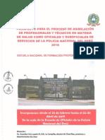 PROSPECTOPARAELPROCESODEASIMILACiÓN DEPROFESIONALESYTÉCNICOSENMATERIA DESALUDCOMOOFICIALES y SUBOFICIALESD SERVICIOSDELAPOLICIANACIONALDELPERÚ 2019