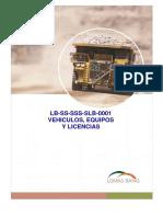 LB SS SSS SLB 0001 Vehiculos, Equipos y Licencias