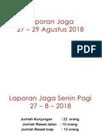 Ex Laporan Jaga 27-29 Agustus 2018