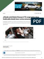 ¿Dónde está Edwin Donayre_ El congresista sigue inubicable desde hace varias semanas Política _ Peru21.pdf