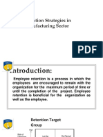 Retention Strategies in Manufacturing Industry