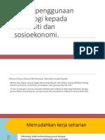 Impak Penggunaan Teknologi Kepada Komuniti Dan Sosioekonomi