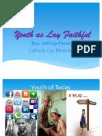 Youth as Lay Faithful