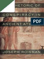 Joseph Roisman - The Rhetoric of Conspiracy in Ancient Athens.pdf
