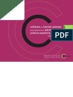 Software de Fuentes Abiertas Para El Desarrollo de La Administracion Publica Espanola 2008