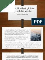 Efectul Încălzirii Globale Și Poluării Aerului