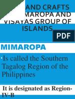 Arts and Crafts of Mimaropa and Visayas Group