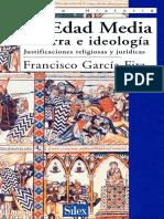 Garcia Fitz, Francisco. - La Edad Media. Guerra e Ideologia [2003]