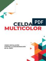 CELDA MULTICOLOR