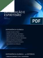 Drogadição e Espiritismo
