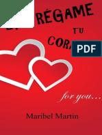 Entregame Tu Corazon- Maribel Martin