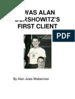 I Was Alan Dershowitz First Client