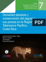 Densidad Absoluta y Conservacion del Jaguar y sus Presas en la Region Talamanca-Pacifico Costa Rica.pdf