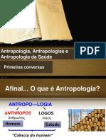 Antropologia, Antropologias e Antropologia Da Saúde